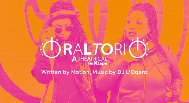 Oraltorio: A Theatrical Mixtape