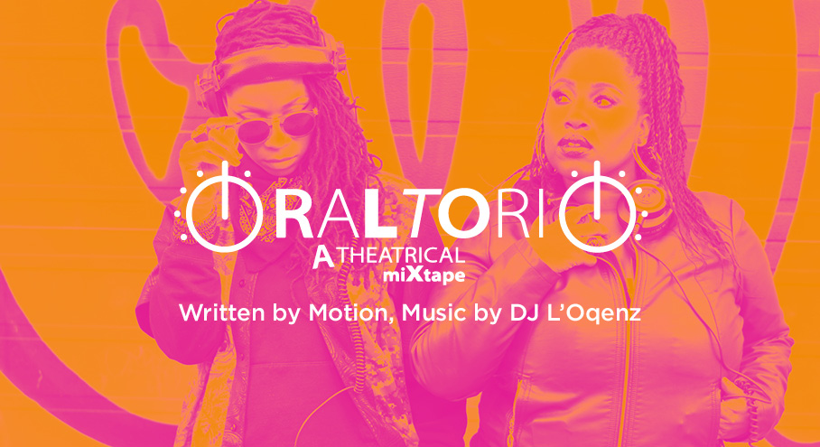 Oraltorio: A Theatrical Mixtape