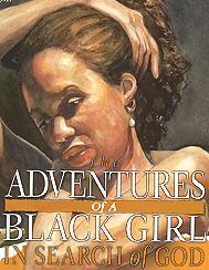 The Adventures of a Black Girl in Search of God