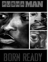 Born Ready/Pusha Man